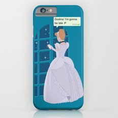 Cinderella - At home before midnight Slim Case iPhone 6s