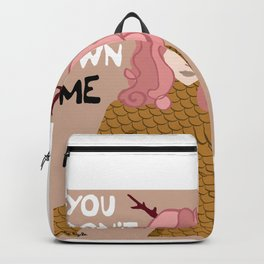 You Don't Own Me Backpack