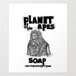 Planet of the Apes Soap Art Print