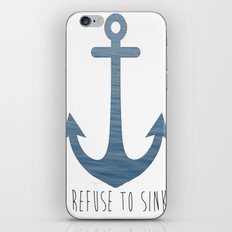 I Refuse to sink. iPhone Skin