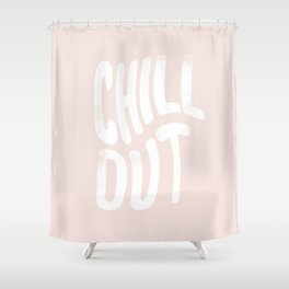 Chill Out Vintage Pink Shower Curtain