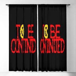 To be Continued Blackout Curtain