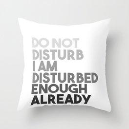 Please Do Not Disturb Throw Pillow