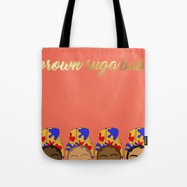 Brown Suga Babes Tote Bag