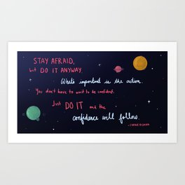 Stay Afraid Art Print