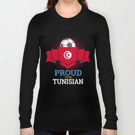 Football Tunisia Tunisians Soccer Team Sports Footballer Goalie Rugby Gift Long Sleeve T-shirt