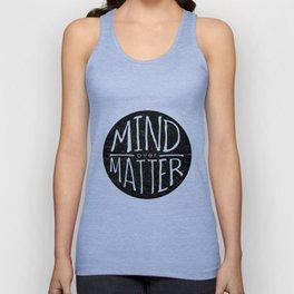 mind - matter Unisex Tank Top
