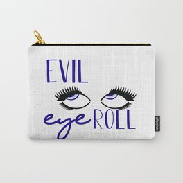 Evil Eye Roll Carry-All Pouch