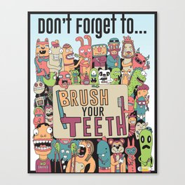 Brush Your Teeth Canvas Print