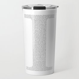 "Quote from Ayn Rand's ""Anthem"" Travel Mug"