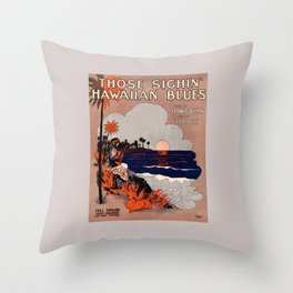 1916 Vintage Hawaii blues sheet music cover  Throw Pillow
