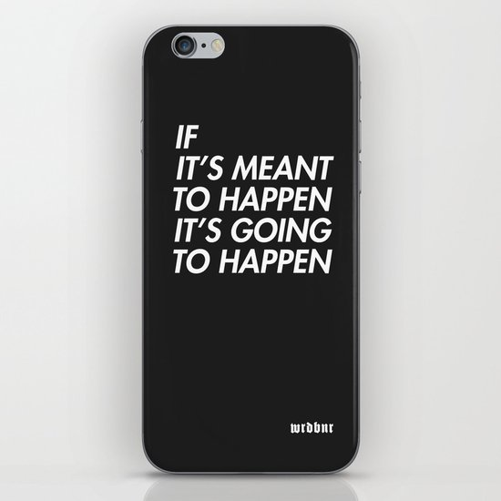 Mean to happen /2/ iPhone Skin