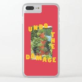 undo the damage Clear iPhone Case