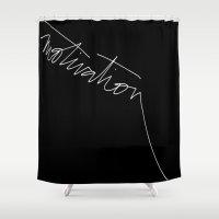 motivation Shower Curtains featuring motivation by Laura Bousman