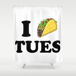 I taco tuesday Shower Curtain