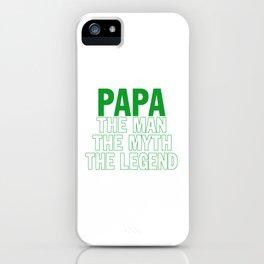 PAPA THE LEGEND iPhone Case