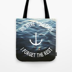 Forget The Rest Tote Bag