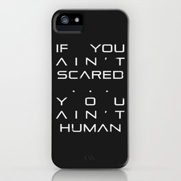 Ain't Scared iPhone Case