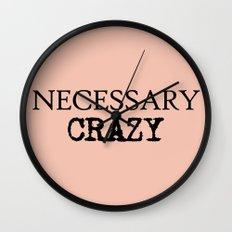 Necessary Crazy - on Rose Wall Clock