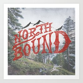 North Bound  Art Print