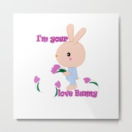 I'm your love Bunny Metal Print