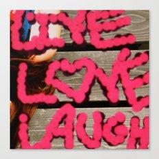 live.love.laugh. Canvas Print