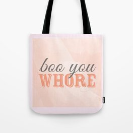 Boo You Whore-Mean Girls Tote Bag
