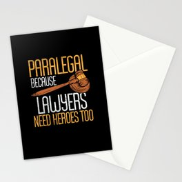 Paralegal Because Lawyers Need Heroes Too Stationery Cards