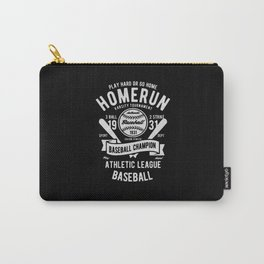 play hard or go home baseball champion Carry-All Pouch