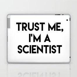 Trust me I'm a scientist Laptop & iPad Skin