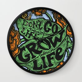 Grow Through Life Wall Clock