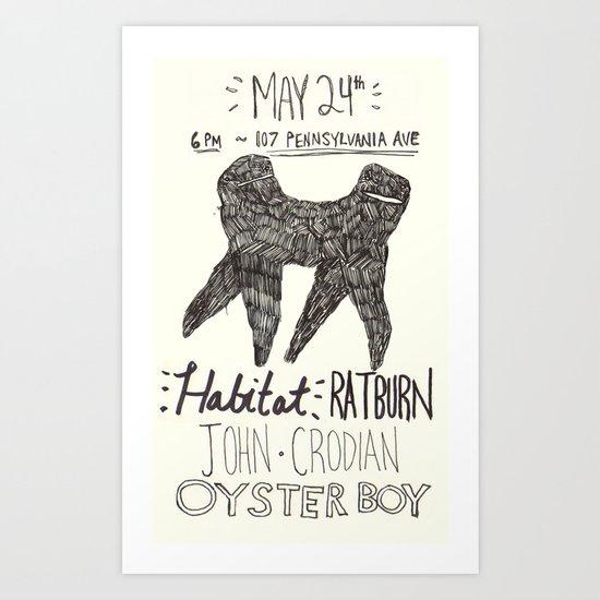 habitat / ratburn / john crodian / oyster boy poster 2 Art Print