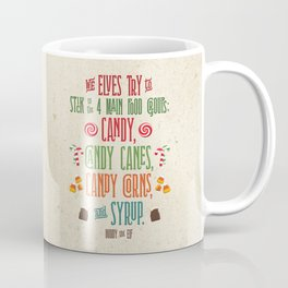 Buddy the Elf! The Four Main Food Groups Coffee Mug