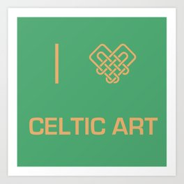 I heart Celtic Art Art Print