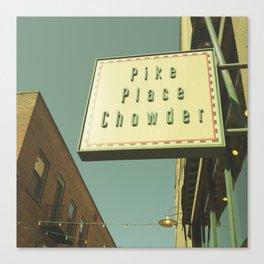 PIKE PLACE CHOWDER Canvas Print