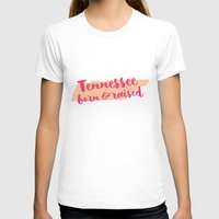 tennessee T-shirts featuring Tennessee Born And Raised by Allyson Johnson