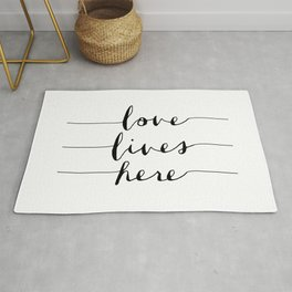 Love Lives Here black and white typography poster for home bedroom apartment room wall art decor Rug
