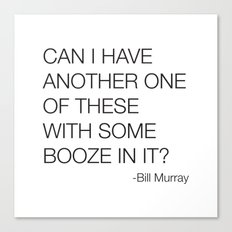 Groundhog Day Bill Murray Quote Canvas Print