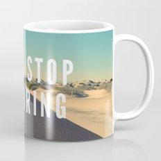 Never Stop Exploring Mug