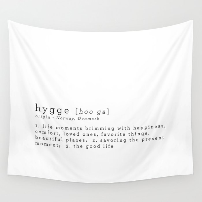 THE MEANING OF HYGGE Wall Tapestry