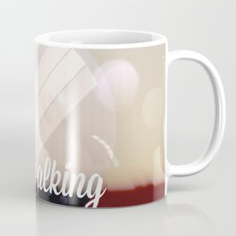 Keep walking Coffee Mug