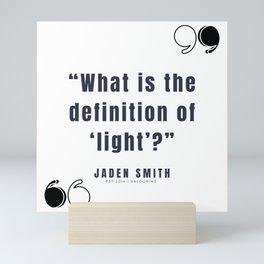 14   |  Jaden Smith Quotes | 190904 Mini Art Print
