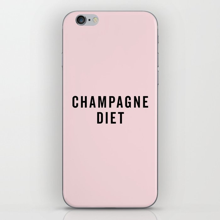 Champagne Diet Funny Quote iPhone Skin