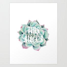This Succs Art Print
