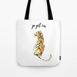 go get em tiger Tote Bag