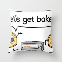 Let's Get Baked! Throw Pillow