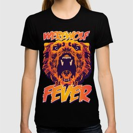 WEREWOLF FEVER T-shirt