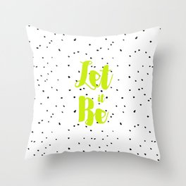 Let it be and ink drops Throw Pillow