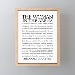 Daring Greatly, Woman in the Arena - The Man in the Arena Quote by Theodore Roosevelt Framed Mini Art Print