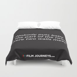 Film Journeys Misquotes: Nobody Puts Baby In The Part Of The Room Where Two Walls Meet Duvet Cover